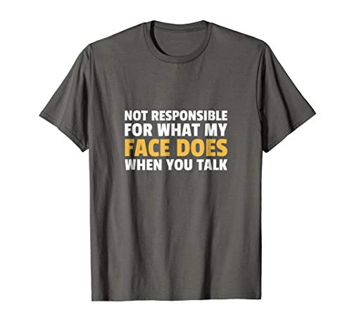 I Can't Be Held Responsible T-Shirt Funny Saying Sarcastic -