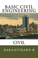 Basic Civil Engineering: Civil