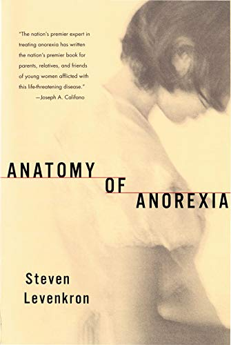 Anatomy of Anorexia (Best Therapy For Anorexia)