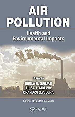 environmental health science air pollution The specialty section of air pollution aims to publish innovative insights into air-pollution issues and their impacts on the natural and indoor environment it seeks to embrace the entire fields o.