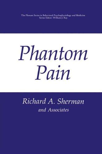 Phantom Pain (The Springer Series in Behavioral Psychophysiology and Medicine)