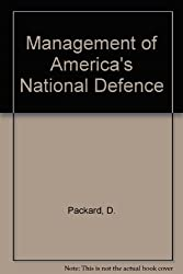 Management of America's National Defence