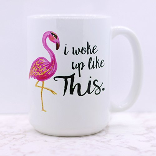i-woke-up-like-this-flamingo-coffee-mug-15-oz