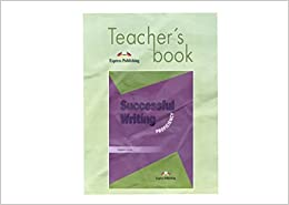 Successful Writing: Teacher's Book Proficiency