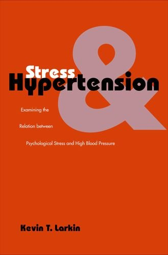 Stress and Hypertension: Examining the Relation between Psychological Stress and High Blood Pressure (Current Perspectives in Psychology)