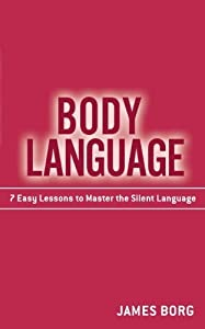 Body Language by Borg, James 1st edition (2009) Paperback