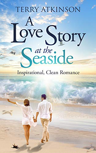 A Love Story at the Seaside by Terry Atkinson