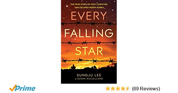 Amazon com: Every Falling Star: The True Story of How I Survived and