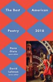 Best American Poetry 2018 (The Best American Poetry series)