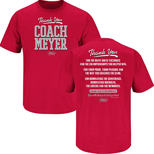 Ohio State Football Fans. Thanks Coach Meyer Red T-Shirt (Sm-5X) (Short Sleeve, Large)