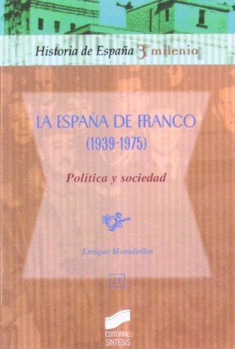 La España de Franco, 1939-1975 : política y sociedad