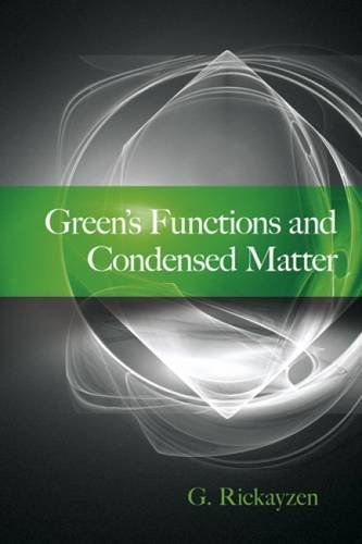 Green's Functions and Condensed Matter (Dover Books on Physics)
