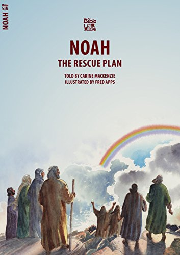 Noah: The Rescue Plan (Bible Wise)