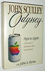 Odyssey: Pepsi to Apple : A Journey of Adventure, Ideas, and the Future