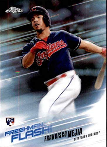 - 2018 Topps Chrome Freshman Flash Refractors #FF-5 Francisco Mejia Indians Baseball Card NM-MT