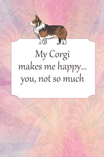 Lined Notebook: Journal With Quote - Gifts For Corgi Lovers (Gag Gifts)