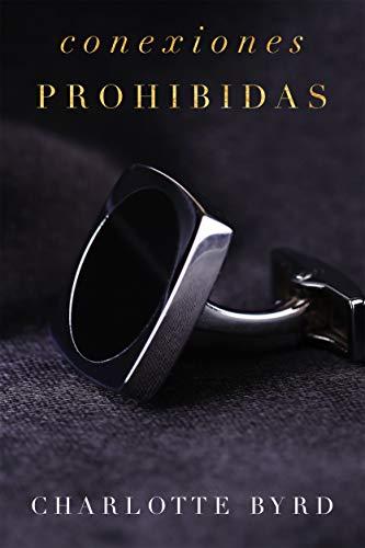 Conexiones Prohibidas (La fiesta prohibida nº 3) (Spanish ...