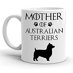 Funny Australian Terrier Coffee Mug Mother Of Australian Terriers Mug Dog Mom Dog Lovers Mug For Women Awesome Dog Fetch Mug Best Dog Trainer Cup Ever Mother's Day Gifts Tea Cup 11oz 15oz Ceramic Mug 2