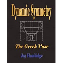 Dynamic Symmetry: The Greek Vase