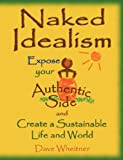 Naked Idealism, Dave Wheitner, 0981776426