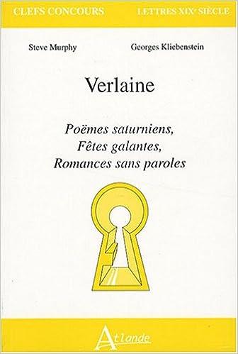 Téléchargement Verlaine : Poëmes saturniens, Fêtes galantes, Romances sans paroles pdf ebook