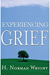 Experiencing Grief Kindle Edition