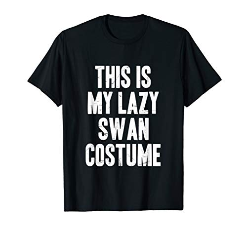 This is my lazy Swan costume halloween gift T-Shirt -