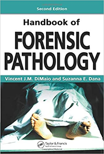 Handbook Of Forensic Pathology Second Edition 9780849392870 Medicine Health Science Books Amazon Com