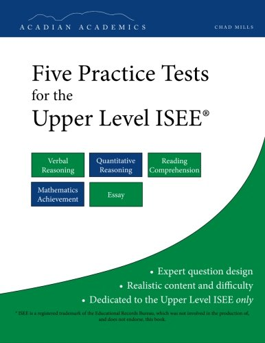 Five Practice Tests for the Upper Level ISEE
