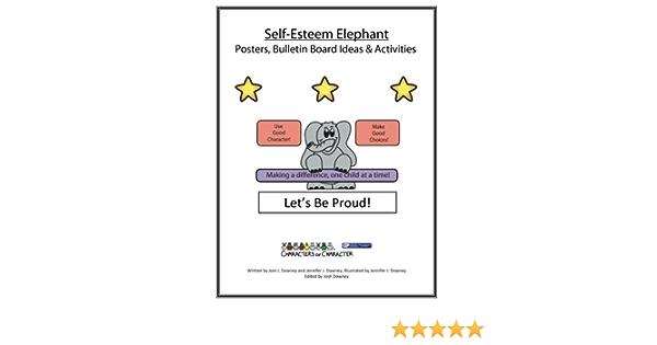 Amazon Com Self Esteem Elephant Postes And Bulletin Board Ideas Activities 9781523676194 Downey Joni J Jennifer Books