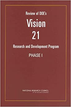 Review of DOE's Vision 21 Research and Development Program: Phase 1