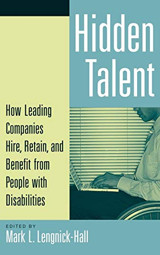 Hidden Talent: How Leading Companies Hire, Retain, and Benefit from People with Disabilities (Best Talent Management Companies)
