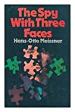 img - for The spy with three faces book / textbook / text book