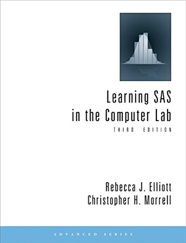 Learning SAS in the Computer Lab (Advanced (Cengage Learning))