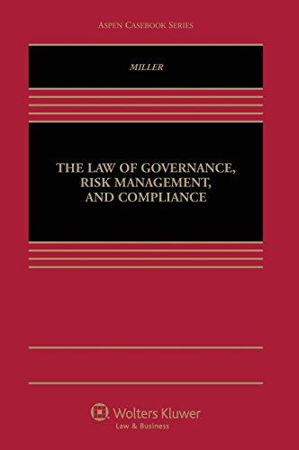 The Law of Governance, Risk Management and Compliance (Aspen Casebook)