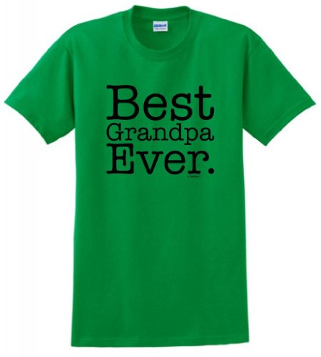 Best Grandpa Ever T-Shirt Large Green ()