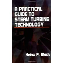 amazon com heinz p bloch books biography blog audiobooks kindle rh amazon com Steam Turbine Diagram a practical guide to steam turbine technology free download