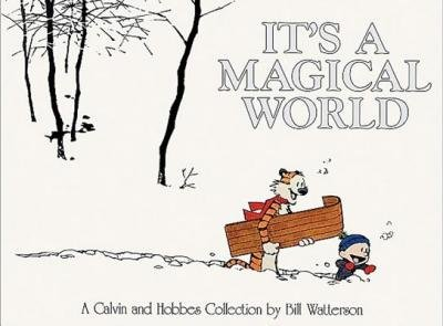 It's a Magical World : A Calvin and Hobbes Collection(Hardback) - 1996 Edition, Bill Watterson
