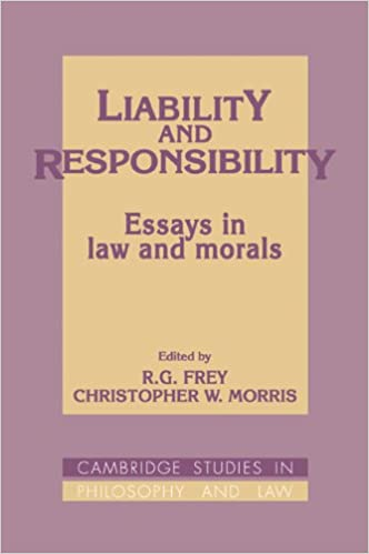 amazon com liability and responsibility essays in law and morals  liability and responsibility essays in law and morals cambridge studies in philosophy and law 1st edition