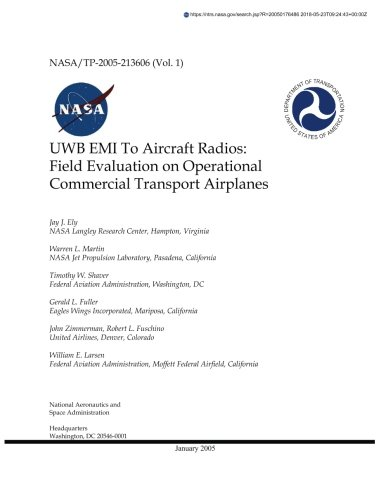 UWB EMI To Aircraft Radios: Field Evaluation on Operational Commercial Transport Airplanes. Volume 1