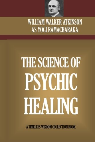 Download The Science Of Psychic Healing Read Pdf Book Audio Id