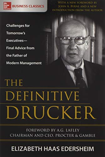 (The Definitive Drucker: Challenges for Tomorrow's Executives―Final Advice from the Father of Modern Management)
