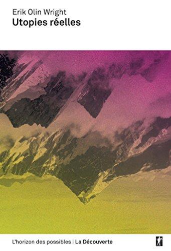 Utopies réelles (L'horizon des possibles) (French Edition) ()