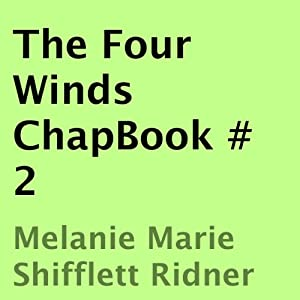 The Four Winds ChapBook, Book 2 Audiobook