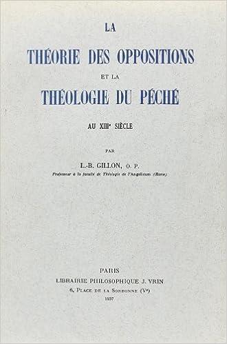Téléchargement La Theorie des Oppositions et la Theologie du Peche au Xiiie Siecle pdf, epub ebook