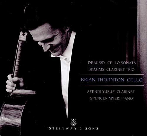 (Debussy: Cello Sonata; Brahms: Clarinet Trio)