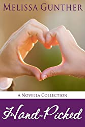 Hand-Picked (A Novella Collection)