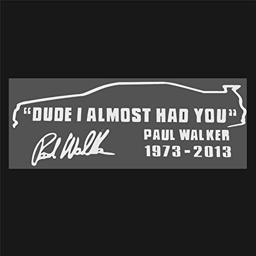 paul-walker-signature-jdm-car-stickers-funnydude-i-almost-had-you-motorcycle-car-accessories-for-ren