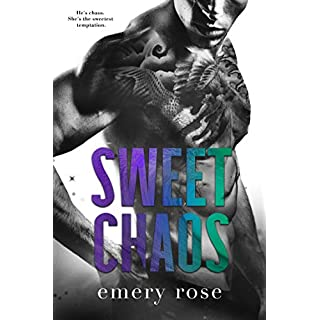 Sweet Chaos (Love and Chaos Book 2)