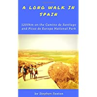 A Long Walk in Spain: 1200km on the Camino de Santiago and Picos de Europa National Park